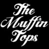 The MuffinTops