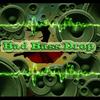 Bad Bass Drop