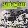 """OPIUM TRAIL """"Thin Lizzy tri"""