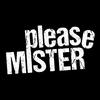 pleasemister